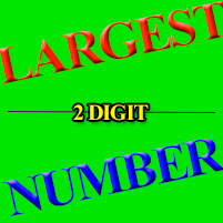 Math Puzzle - Largest Number with 2 Digits