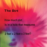 puzzler: dirt in a hole